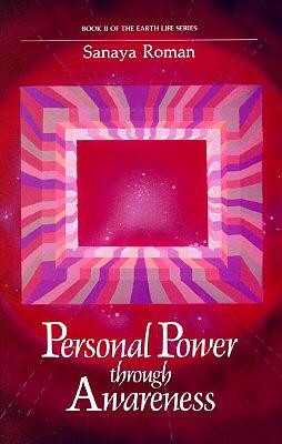 Personal-Power-Through-Awareness-Roman-Sonaya-9780915811045