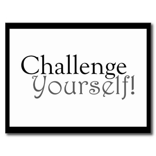 challenge_yourself_motivational_postcard-r4f98e5071fe5418b8dbace373c74d83d_vgbaq_8byvr_512